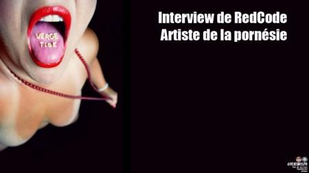 Interview redcode chez 69 désirs